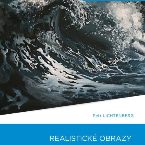 Výstava obrazů – Petr Lichtenberg